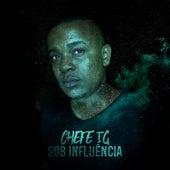 Sob Influência by CHEFE IG
