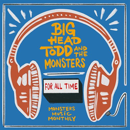 For All Time de Big Head Todd And The Monsters