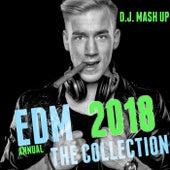 DJ Mash up 2018 Annual EDM Collection de Various Artists