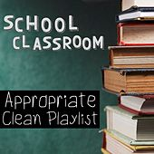 School Classroom Appropriate Clean Playlist de Various Artists
