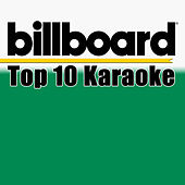Billboard Karaoke - Top 10 Box Set (Vol. 4) by Various Artists