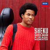 Holst: In the Bleak Midwinter (Arr. Kanneh-Mason) di Sheku Kanneh-Mason