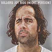 Joy Ride (Night Version) von The Killers