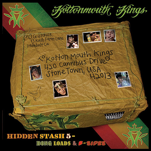 Hidden Stash 5 - Bong Loads & B-Sides by Kottonmouth Kings