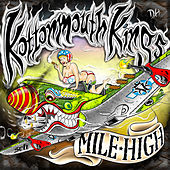 Mile High (Deluxe) von Kottonmouth Kings