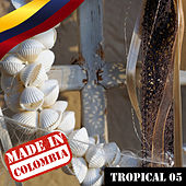 Made In Colombia / Tropical / 5 by Various Artists