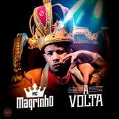 A Volta by Mc Magrinho