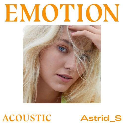 Emotion (Acoustic) de Astrid S