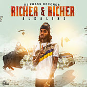 Richer And Richer von Alkaline