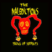 Taking Up Serpents van The Maledictions