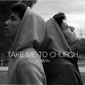 Take Me To Church de Quiban