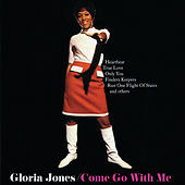 Come Go With Me by Gloria Jones