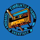 Kärlekens Blandband von Timbuktu