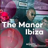 Ibiza (Acoustic Room Session) de The Manor