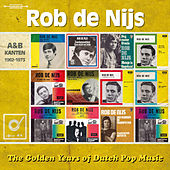 Golden Years Of Dutch Pop Music by Rob De Nijs