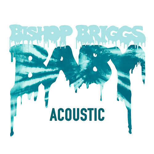 Baby (Acoustic) by Bishop Briggs