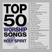 Top 50 Worship Songs - Holy Spirit de Marantha Music