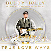 True Love Ways di Buddy Holly