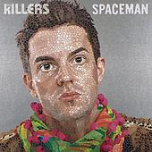Spaceman (Remixes) von The Killers