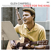 Sings For The King von Glen Campbell