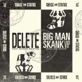 Delete / Big Man Skank (VIP) de Chase & Status