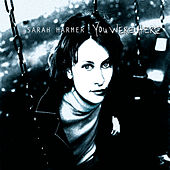 You Were Here di Sarah Harmer