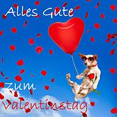Top 30: Alles Gute zum Valentinstag van Various Artists