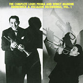 The Complete Louis Prima And Wingy Manone Brunswick & Vocation Recordings, Vol 1 by Louis Prima