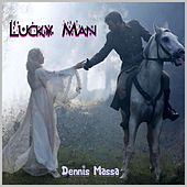 Lucky Man von Dennis Massa