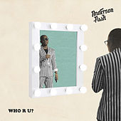 Who R U? by Anderson .Paak