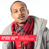 Love on Christmas Day by Writer's Block (Visionaries)