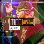 Tiee no Estúdio Showlivre (Ao Vivo) by Tiee