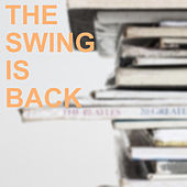 The Swing is Back by Various Artists