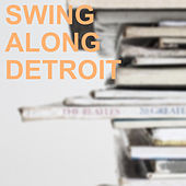 Swing Along Detroit by Louis Armstrong
