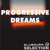 Progressive Dreams by Various Artists