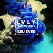 Believer by Tape Machines