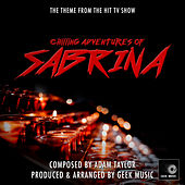 Chilling Adventures Of Sabrina - Main Theme by Geek Music