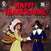 Happy Thanksgiving? by C.O. of IDOL KING