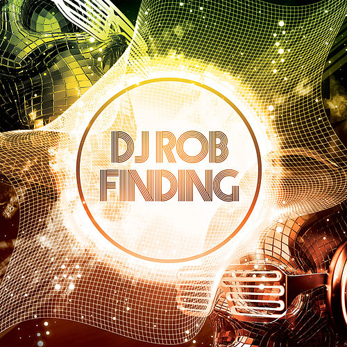 Finding by DJ Rob
