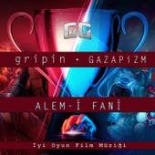 Alem - i Fani (İyi Oyun Film Müziği) by Gripin