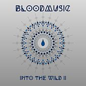 Into the Wild II von Blood Music
