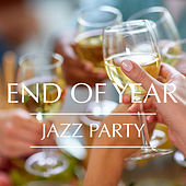 End Of Year Jazz Party by Various Artists