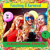 Top 30: Fasching & Karneval - Die besten Stimmungs- & Party-Hits, Vol. 4 by Various Artists
