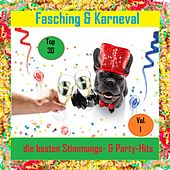 Top 30: Fasching & Karneval - Die besten Stimmungs- & Party-Hits, Vol. 1 van Various Artists