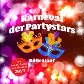 Karneval der Partystars - Kölle Alaaf: Die neuen Songs zur Session 2019 von Various Artists