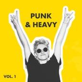 Punk & Heavy, Vol. 1 von Various Artists