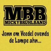 Jonn em Veedel ovends de Lampe ahn von Micky Brühl Band