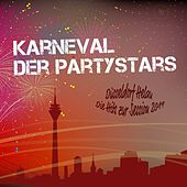 Karneval der Partystars - Düsseldorf Helau: Die Hits zur Session 2019 von Various Artists