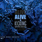Alive & Kicking (Tech House Rockets), Vol. 1 de Various Artists