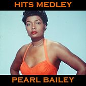 Pearl Bailey Medley: Takes Two To Tango / The Birth Of The Blues / Toot Toot Tootsie, Goodbye / That's Gratitude / Somebody Else Not Me / It'll Get Worse / When Your Guy Is Gone / Drunk With Love / Changeable You / I Ain't Got Nobody (And Nobody Cares For de Pearl Bailey